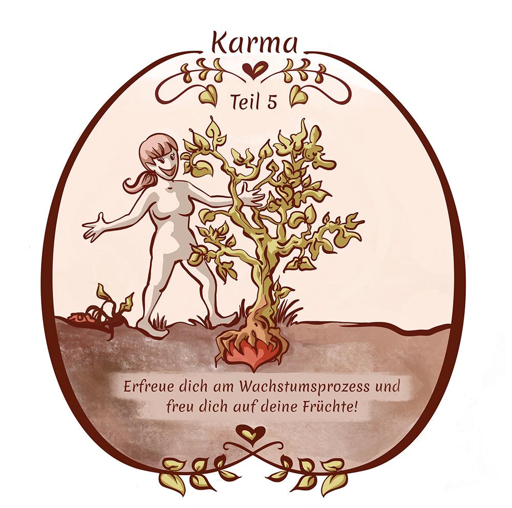 Karma Teil 5