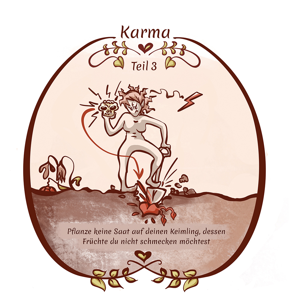 Karma Teil 3
