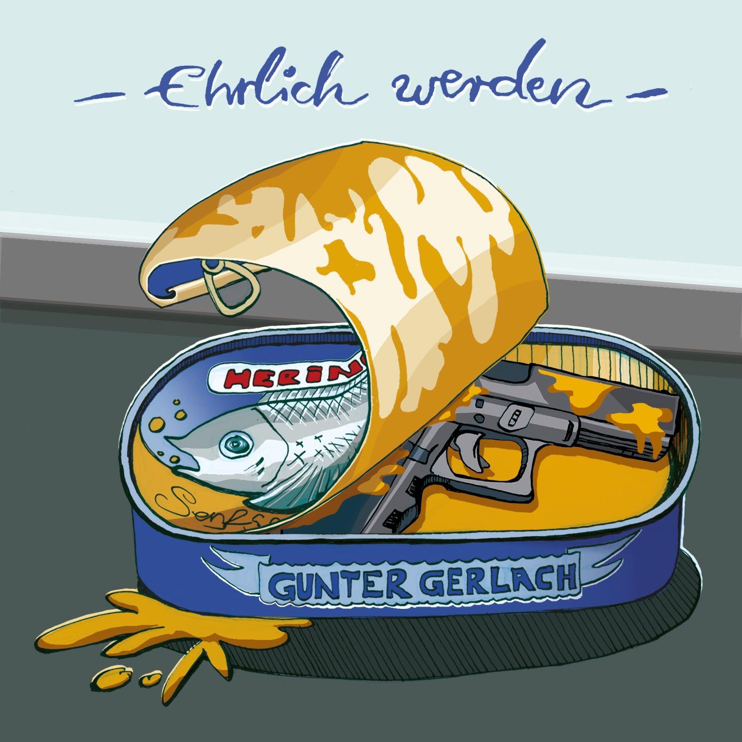 """""""Ehrilch werden"""" von Gunter Gerlach"""