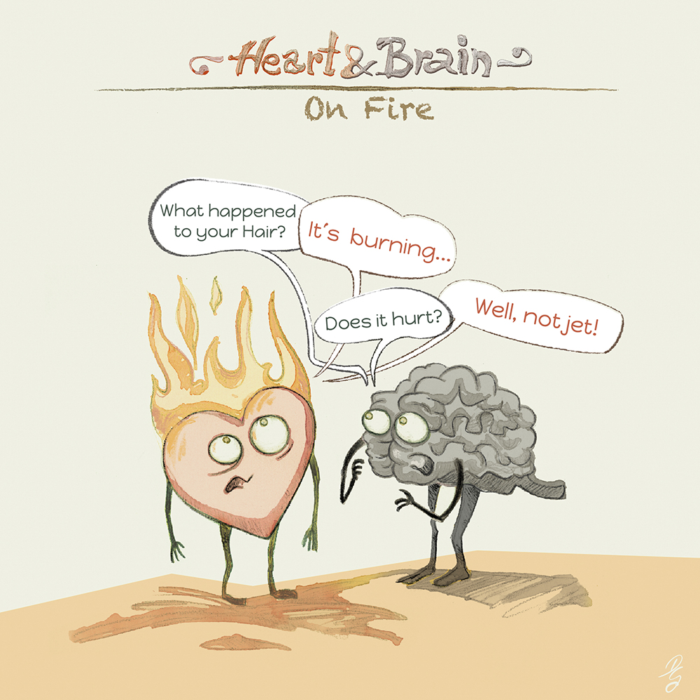 "Heart and Brain ""On Fire"""