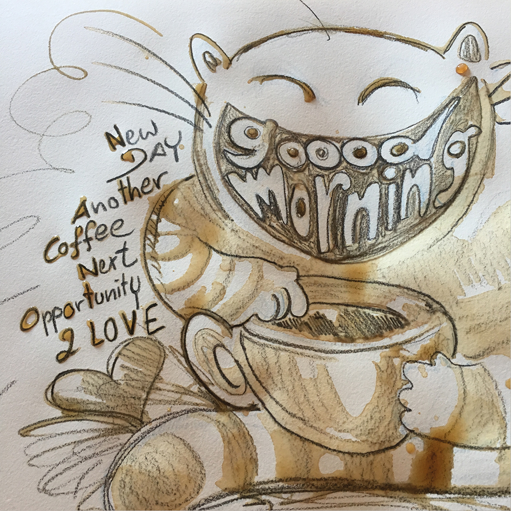 """""""Good Morning"""" aus Kaffee und Bleistift"""